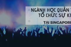 Học ngành Quản trị và tổ chức sự kiện tại Singapore