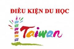 Tổng hợp các điều kiện du học Đài Loan 2020