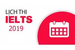Lich thi Ielts mới nhất của năm 2019