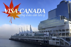 Xin Visa du lịch Canada và những điều cần lưu ý khi xin Visa Canada