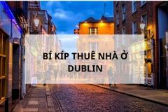 Những bí kíp thuê nhà ở Dublin