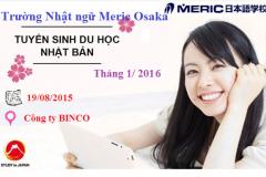 Trường Nhật ngữ Meric Osaka tuyển sinh cho kỳ nhập học tháng 01/2016