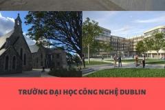 TRƯỜNG ĐẠI HỌC CÔNG NGHỆ DUBLIN – TECHNOLOGICAL UNIVERSITY DUBLIN