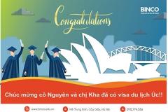 BINCO xin chúc mừng cô Ngô Thị Nguyên và chị Nguyễn Thị Kha đã được cấp visa du lịch Úc.